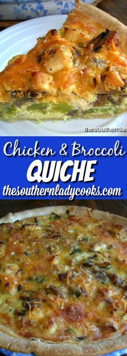 CHICKEN AND BROCCOLI QUICHE OR PIE - The Southern Lady Cooks
