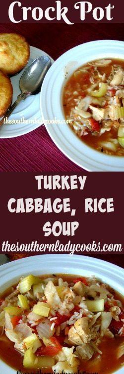 Crockpot Turkey Cabbage Amp Rice Soup The Southern Lady Cooks