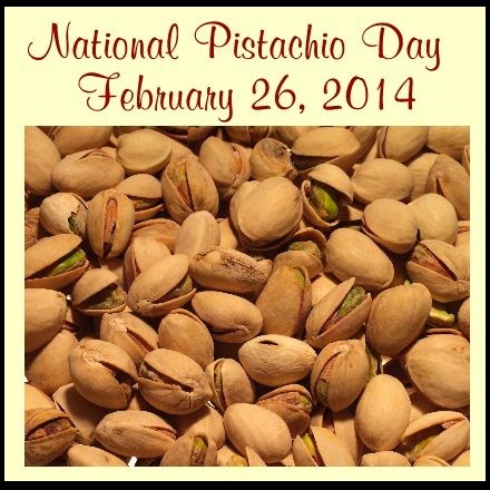 NATIONAL PISTACHIO DAY, FEBRUARY 26, 2014