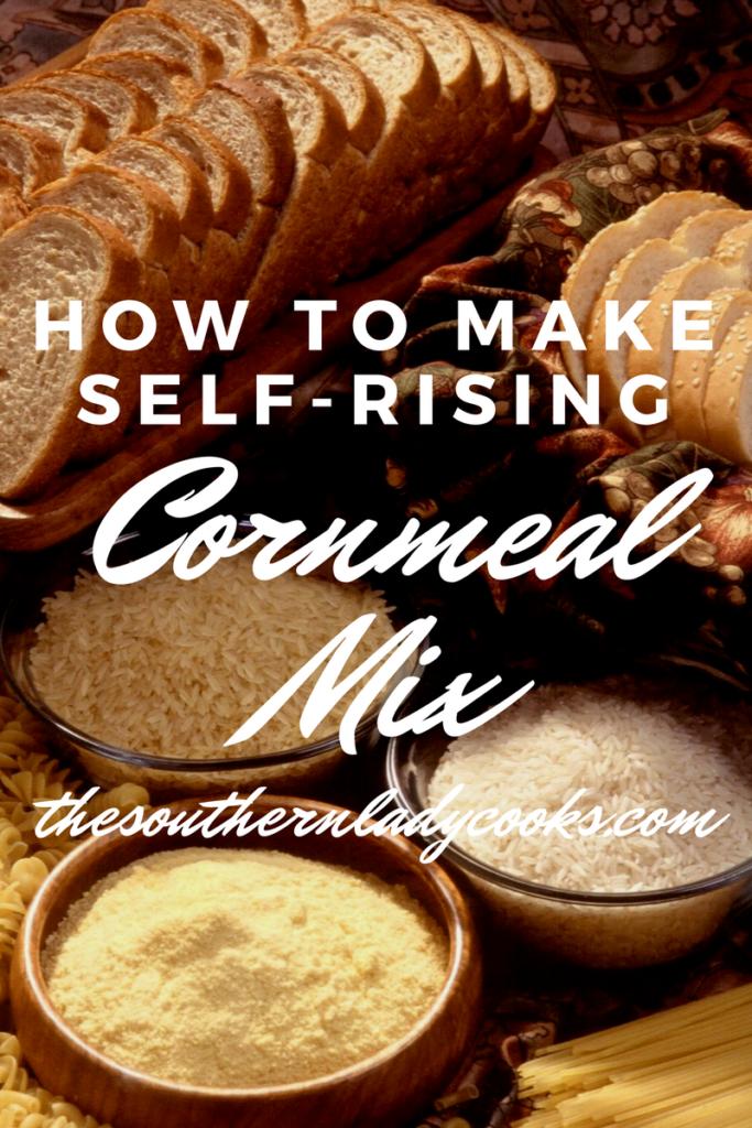HOW TO MAKE SELF-RISING CORNMEAL MIX
