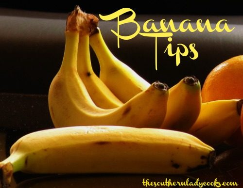 BANANA TIPS AND RECIPES