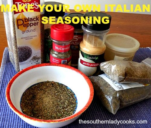 HOW TO MAKE YOUR OWN ITALIAN SEASONING MIX