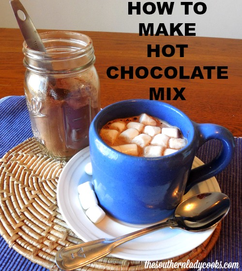 HOW TO MAKE HOT CHOCOLATE MIX