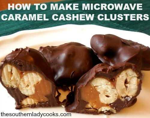 how-to-make-microwave-caramel-cashew-clusters - The Southern Lady ...