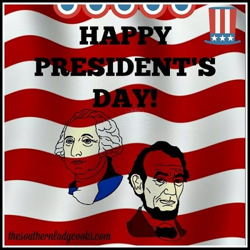 PRESIDENT'S DAY, HONORING ALL PAST AND PRESENT PRESIDENTS