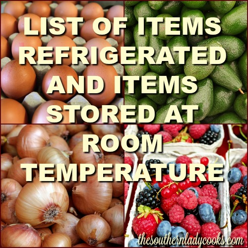 REFRIGERATED FOODS/ROOM TEMPERATURE FOODS-LIST